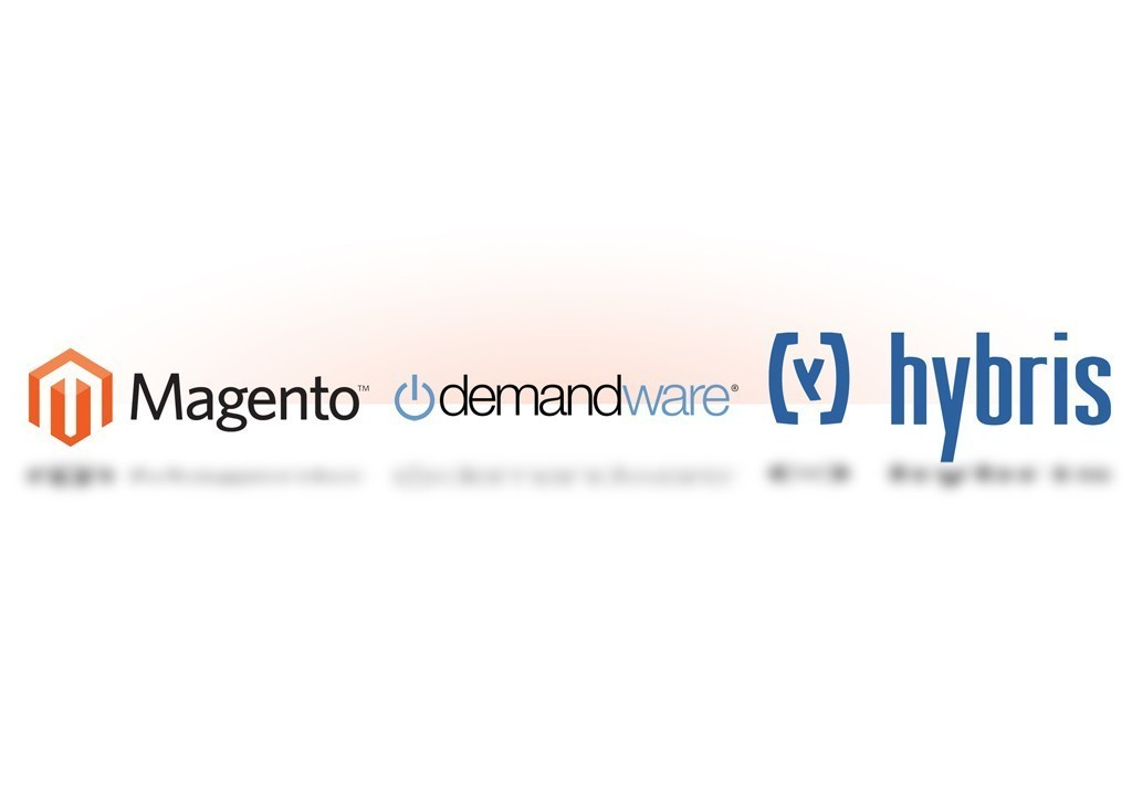 Magento vs. Demandware vs. Hybris