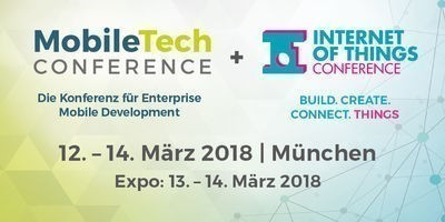 Internet of Things Conference und Mobile Tech Conference 2018