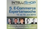 IntelliShop: 5. E-Commerce Expertenwoche 2015